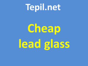Cheap lead glass