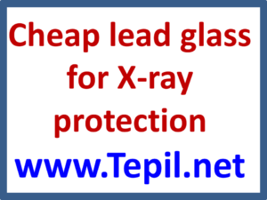 Cheap lead glass for X-ray protection