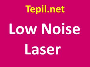 לייזר - Low Noise Laser
