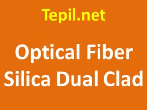 סיב אופטי - Silica Dual Clad optical fiber