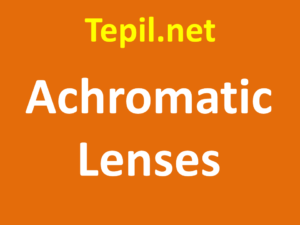 Achromatic Lenses - עדשות אכרומטיות
