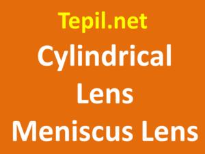 עדשות אופטיות - Cylindrical Lens Meniscus Lens