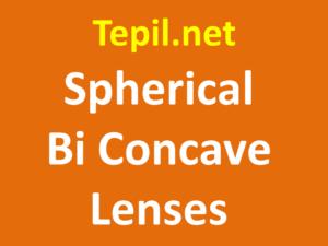 Spherical Bi Concave Lenses - עדשה ספרית בי-קונקייב