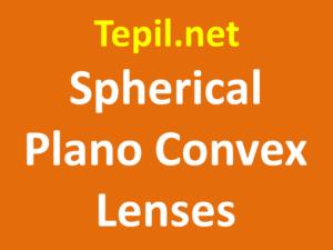 Spherical Plano Convex Lenses - עדשת פלאנו קונבקס ספארית