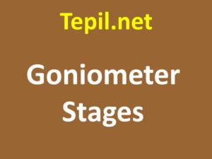 Goniometer Stages - גוניומטר אופטומכני