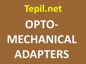 OPTO-MECHANICAL ADAPTERS - מתאם אופטומכני