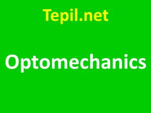 Optomechanics - אופטומכניקה