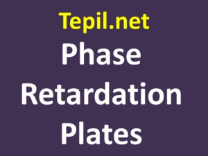 Phase Retardation Plates
