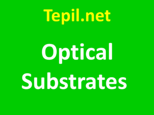 Optical Substrates