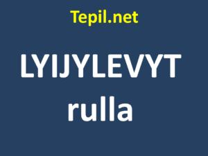 LYIJYLEVYT rulla