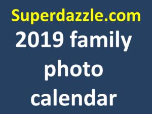 2019 family photo calendar