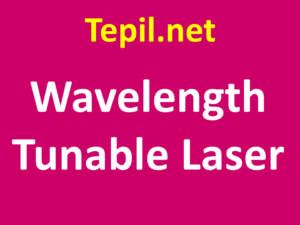 Wavelength Tunable Laser