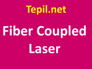 לייזר - Fiber Coupled Laser