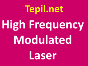 לייזר - High Frequency Modulated Laser