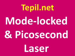 לייזר - Mode-locked & Picosecond laser