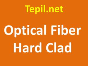 Optical Fiber Hard Clad