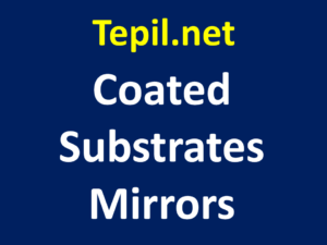 Coated Substrates Mirrors