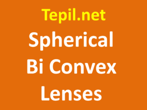 Spherical Bi Convex Lenses - עדשת בי קונבקס ספרית
