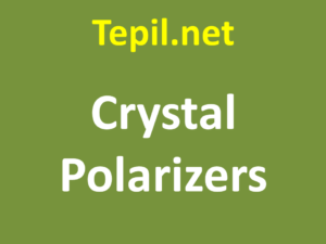 Crystal Polarizers - גביש מקטב