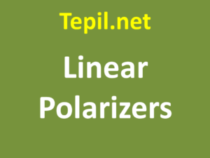 Linear Polarizers - פולרייזר קווי