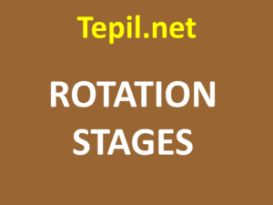 ROTATION STAGES - במת רוטציה אופטית
