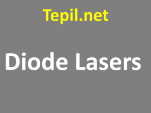 Diode Lasers - דיודות לייזר
