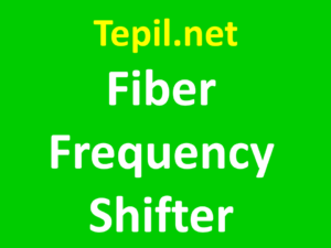 Fiber Frequency Shifter - משנה תדירות סיב