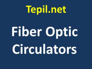 Fiber Optic Circulators - סיב אופטי מעגלי