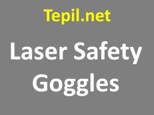 Laser Safety Goggles - משקפי מגן לייזר