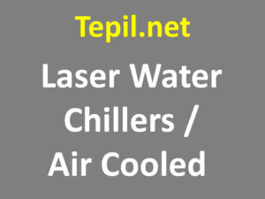 Laser Water Chillers / Air Cooled system - מערכת קירור ללייזר | אוויר ומים