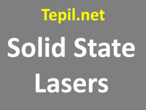 Solid State Lasers - לייזר מצב מוצק