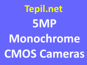 5MP Monochrome CMOS Cameras - מצלמת סימוס מונוכרום