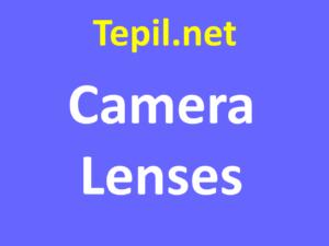 Camera Lenses - עדשות מצלמה