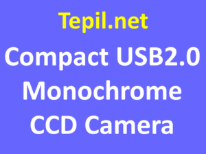 Compact USB2.0 Monochrome CCD Camera - מצלמת יו אס בי מונוכרום סי סי די