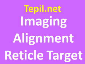 Imaging Alignment Reticle Target - מטרת יישור הדמיה