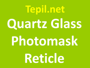 Quartz Glass Photomask Reticle