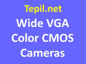 Wide VGAColor CMOS Cameras - מצלמת סימוס צבע רחב