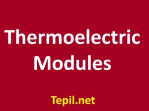 Thermoelectric Modules - מודולים תרמו-אלקטרוניים